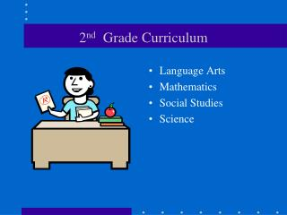 2 nd   Grade Curriculum