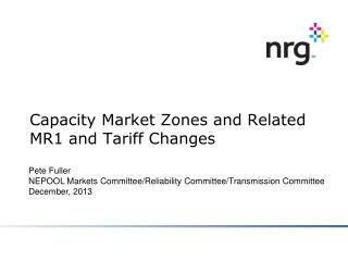 Capacity Market Zones and Related MR1 and Tariff Changes