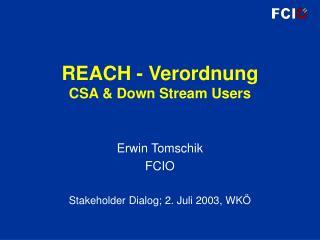 REACH - Verordnung CSA & Down Stream Users