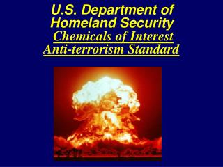U.S. Department of Homeland Security Chemicals of Interest  Anti-terrorism Standard