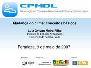 Fortaleza, 9 de maio de 2007