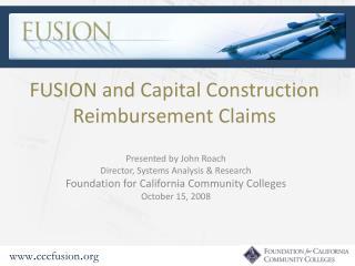 FUSION and Capital Construction Reimbursement Claims