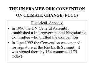 THE UN FRAMEWORK CONVENTION ON CLIMATE CHANGE (FCCC)