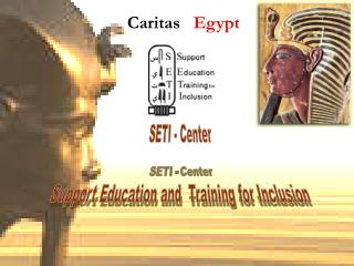 SETI - Center Support Education and  Training for Inclusion