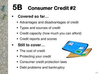 5B    Consumer Credit #2