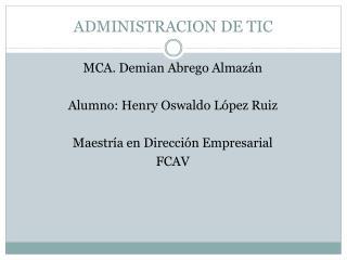 ADMINISTRACION DE TIC