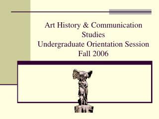 Art History  Communication Studies