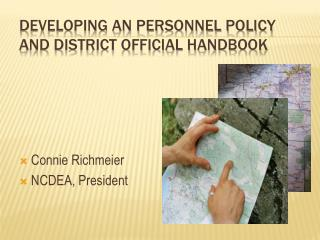 Developing an Personnel Policy and District Official Handbook