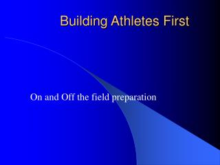 Building Athletes First