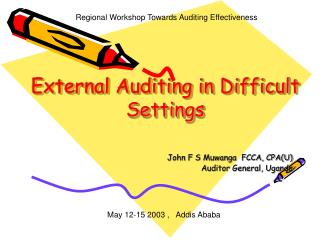 External Auditing in Difficult Settings