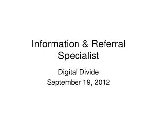 Information & Referral Specialist
