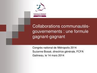 Collaborations communautés-gouvernements : une formule gagnant-gagnant