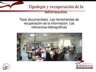 Tipología y recuperación de la información