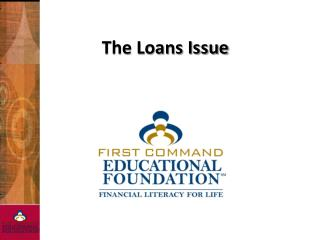 The Loans Issue