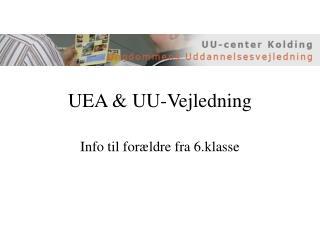 UEA & UU-Vejledning