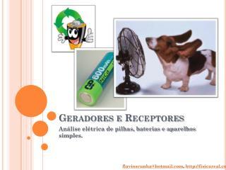 Geradores e Receptores