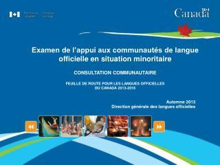 Examen de l'appui aux communautés de langue officielle en situation minoritaire