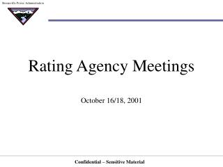 Rating Agency Meetings