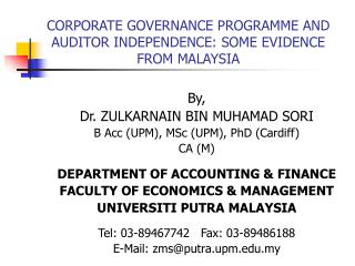 CORPORATE GOVERNANCE PROGRAMME AND AUDITOR INDEPENDENCE: SOME EVIDENCE FROM MALAYSIA