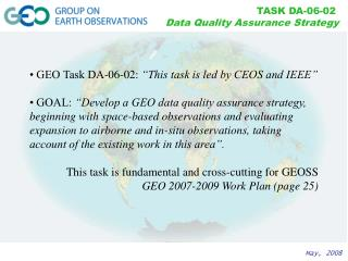 "• GEO Task DA-06-02:  ""This task is led by CEOS and IEEE"""