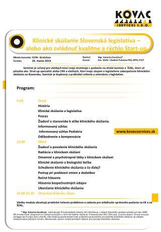 Klinické skúšanie Slovenská legislatíva – alebo ako zvládnuť kvalitne arýchlo  Start-up