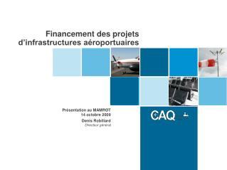 Financement des projets  d'infrastructures aéroportuaires