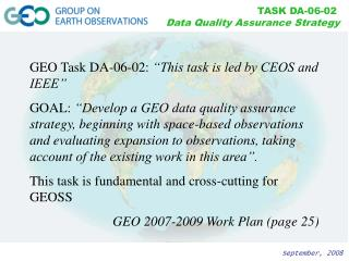 "GEO Task DA-06-02:  ""This task is led by CEOS and IEEE"""