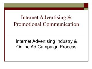 Internet Advertising & Promotional Communication