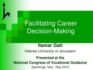 Facilitating Career Decision-Making