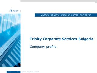 Trinity Corporate Services Bulgaria  Company profile