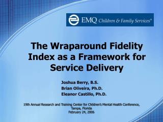 The Wraparound Fidelity Index as a Framework for Service Delivery
