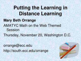 Putting the Learning in Distance Learning