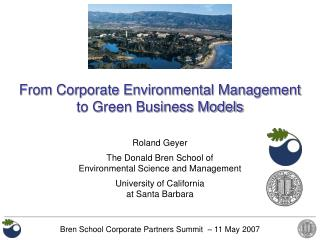 Roland Geyer  The Donald Bren School of Environmental Science and Management  University of California at Santa Barbara