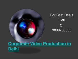 Corporate Video Production in Delhi