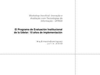 Workshop InovAval: Inovação e Avaliação com Tecnologias da  Informação - UFRGS