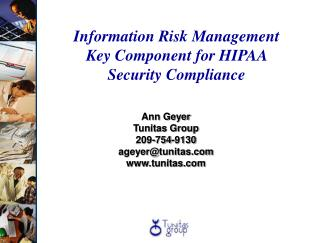 Information Risk Management Key Component for HIPAA  Security Compliance