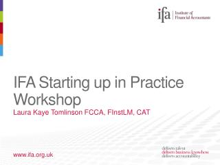 IFA Starting up in  Practice Workshop