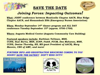 SAVE THE DATE Joining Forces: Impacting Outcomes !