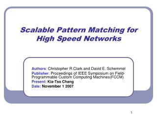 Scalable Pattern Matching for High Speed Networks