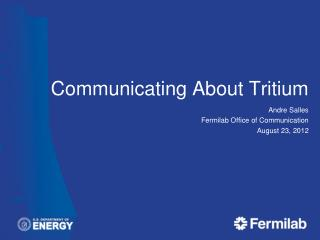 Communicating About Tritium