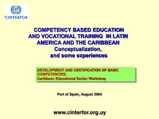 COMPETENCY BASED EDUCATION AND VOCATIONAL TRAINING  IN LATIN AMERICA AND THE CARIBBEAN