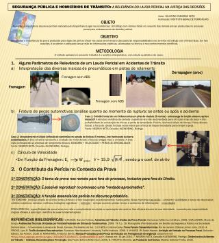Autor: VELOCINO CAMARGO NETO Institui��o: INSTITUTO-GERAL DE PER�CIAS/RS