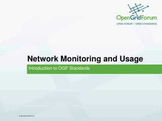 Network Monitoring and Usage