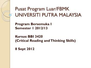 Pusat Program Luar/FBMK UNIVERSITI PUTRA MALAYSIA