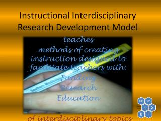 Instructional Interdisciplinary Research Development Model