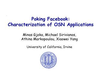 Poking Facebook:  Characterization of OSN Applications