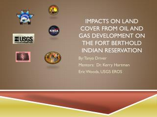 Impacts on Land Cover from Oil and Gas Development on the Fort Berthold Indian Reservation
