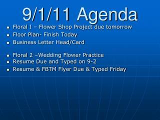 9/1/11 Agenda
