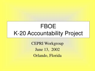 FBOE K-20 Accountability Project