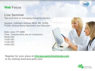 Web Focus Live Seminar Tips and hints to managing changing practice